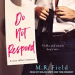 Do Not Respond by  M.R. Field audiobook