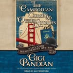 The Cambodian Curse and Other Stories by  Gigi Pandian audiobook