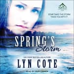 Spring's Storm by  Lyn Cote audiobook