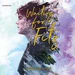 Waiting for Fitz by  Spencer Hyde audiobook