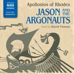Jason and the Argonauts by  Apollonios of Rhodes audiobook