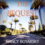 The Bequest by  Nancy Boyarsky audiobook