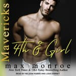 4th and Girl by  Max Monroe audiobook