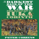 The Darkest Days of the War by  Peter Cozzens audiobook