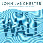 The Wall by  John Lanchester audiobook