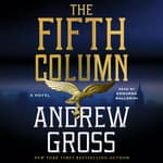 The Fifth Column by  Andrew Gross audiobook