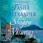 In the Shadow of Vesuvius by  Tasha Alexander audiobook