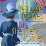 Tell Me No Lies by  Shelley Noble audiobook