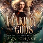 Waking the Gods by  Ivy Pembroke audiobook