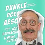 Dunkle Does Aesop by  Joe Bevilacqua audiobook