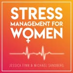 STRESS MANAGEMENT FOR WOMEN by  Michael Sandberg audiobook