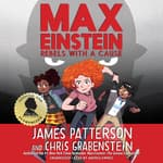 Max Einstein: Rebels with a Cause by  Chris Grabenstein audiobook