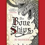 The Bone Ships by  RJ Barker audiobook