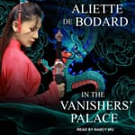 In the Vanishers' Palace by  Aliette de Bodard audiobook