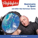Roommates in Space and Other Real Astronaut Stories by  Jack Myers PhD audiobook