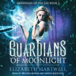 Guardians of Moonlight by  Elizabeth Hartwell audiobook