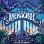 The Menagerie by  Tui T. Sutherland audiobook