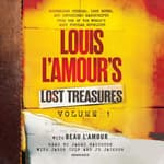 Louis L'Amour's Lost Treasures: Volume 1 by  Louis L'Amour audiobook