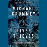 River Thieves by  Michael Crummey audiobook