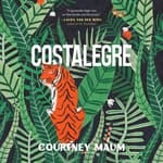Costalegre by  Courtney Maum audiobook