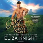 The Rebel Wears Plaid by  Eliza Knight audiobook