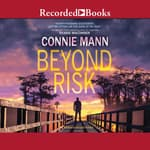 Beyond Risk by  Connie Mann audiobook