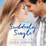 Suddenly Single by  Julia London audiobook
