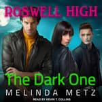 The Dark One by  Melinda Metz audiobook