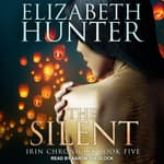 The Silent by  Elizabeth Hunter audiobook