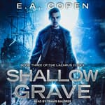 Shallow Grave by  E.A. Copen audiobook