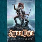 Steel Tide by  Natalie C. Parker audiobook