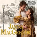 The Good The Bad and The Duke by  Janna MacGregor audiobook