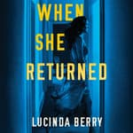 When She Returned by  Lucinda Berry audiobook