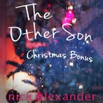 Christmas Bonus by  Nick Alexander audiobook