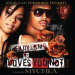 He Loves Me, He Loves You Not by  Mychea audiobook