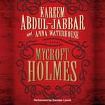 Mycroft Holmes by  Anna Waterhouse audiobook