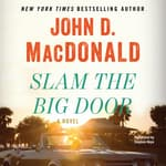 Slam the Big Door by  John D. MacDonald audiobook