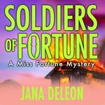Soldiers of Fortune by  Jana DeLeon audiobook