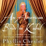 An American Bride in Kabul by  Phyllis Chesler audiobook