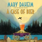 A Case of Bier by  Mary Daheim audiobook