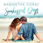 Sunkissed Days by  Samantha Chase audiobook