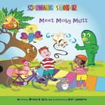 Sidewalk Stories: Meet Moby Mutt by  Kate Shannon audiobook