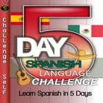 5-Day Spanish Language Challenge by  Challenge Self audiobook