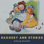 Raggedy Ann Stories by  Johnny Gruelle audiobook