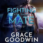 Fighting for Their Mate by  Grace Goodwin audiobook