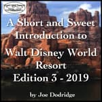 A Short and Sweet Introduction to Walt Disney World Resort by  Joe Dodridge audiobook