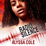 Radio Silence by  Alyssa Cole audiobook