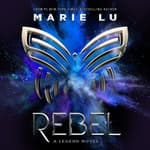 Rebel by  Marie Lu audiobook
