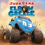 Elbow Grease by  John Cena audiobook