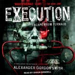 Execution by  Alexander Gordon Smith audiobook
